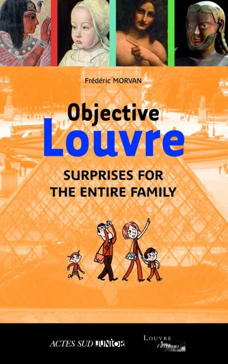Objective Louvre : Surprises for the entire family