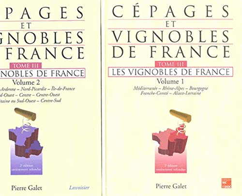 Cépages et vignobles de France - Tome 3 : Les vignobles de France (Volumes 1 & 2 ensemble)