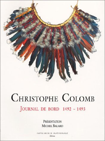 Christophe Colomb : Journal de bord, 1492-1493