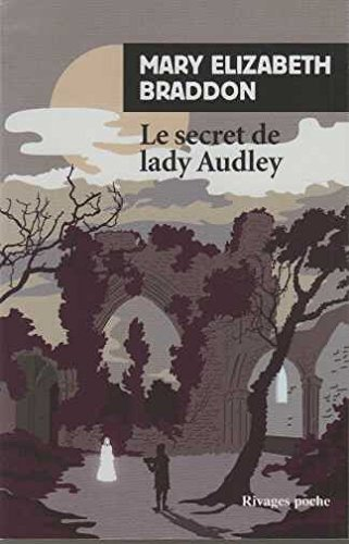 Le Secret de Lady Audley