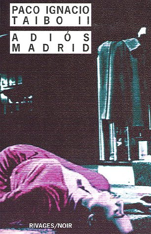 Adios Madrid