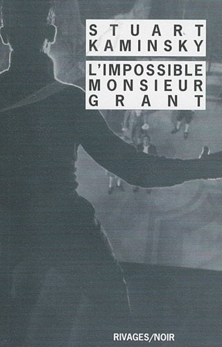 L'Impossible Monsieur Grant