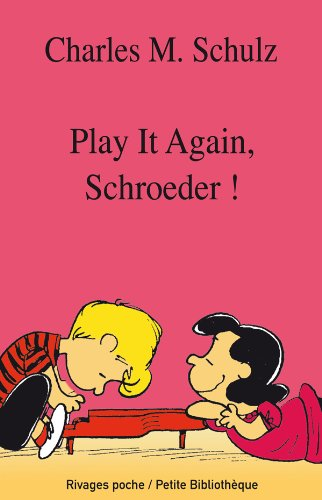 Play it Again Schroeder