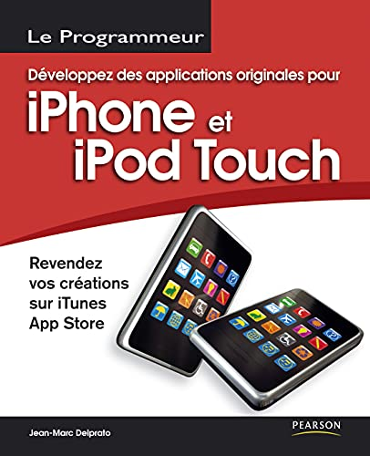 Développez des applications originales pour iPhone et iPod Touch