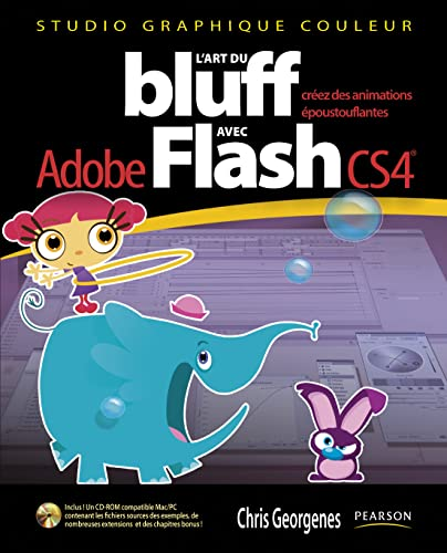 L'art du bluff avec Adobe Flash CS4