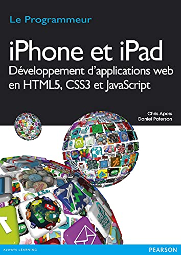 Iphone et Ipad Developpement d'Applications Web en HTML5, CSS3 et Javascript