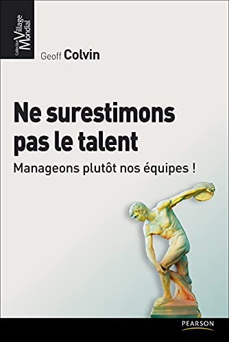 Ne surestimons pas le talent