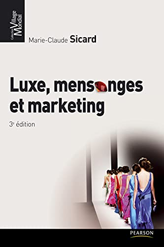 Luxe, mensonges & marketing