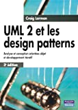 UML 2 et les design patterns | Larman, Craig. Auteur