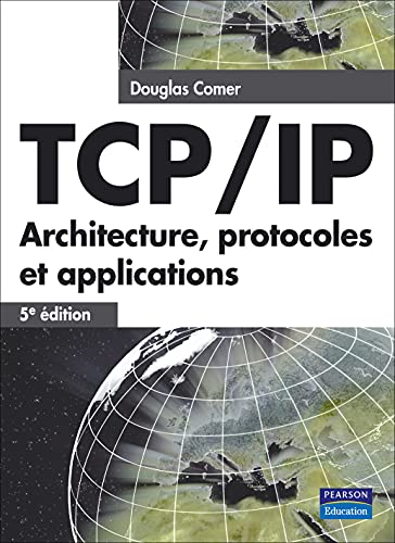 TCP/IP : Architecture, protocoles et applications