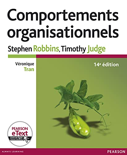 Comportements organisationnels 14e Ed. + eText