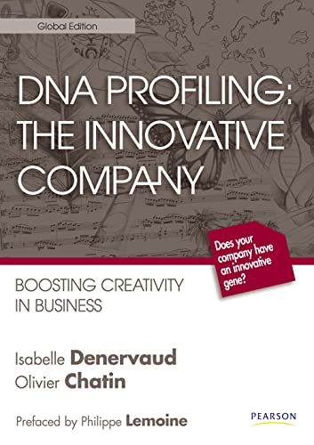 DNA profiling the innovative company: Boosting creativity in business