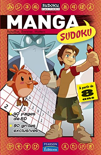 Manga Sudoku : 40 Pages de BD, 90 Grilles exclusives
