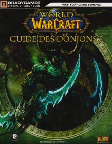 Guide des Donjons: world of warcraft