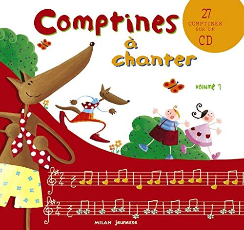 Comptines à chanter. Volume 1, avec CD audio