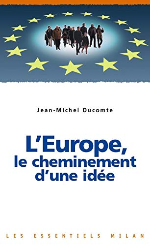 L'Europe, le cheminement d'une idée