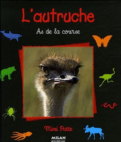 L'autruche : As de la course
