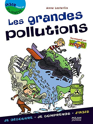 Les grandes pollutions