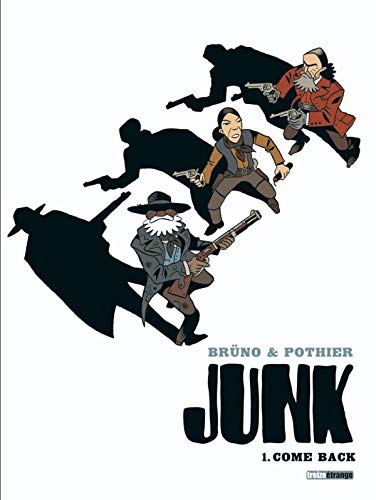 Junk, Tome 1