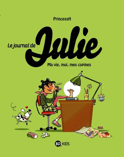 Le journal de Julie, Tome 1