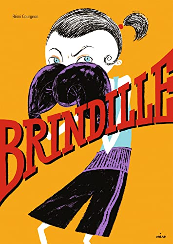 Brindille | Courgeon, Rémi (1959-....)