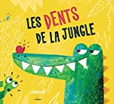 dents de la jungle (Les) | Jarvis (1985-....). Auteur