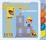 chantier (Le) | Bedouet, Thierry. Illustrateur