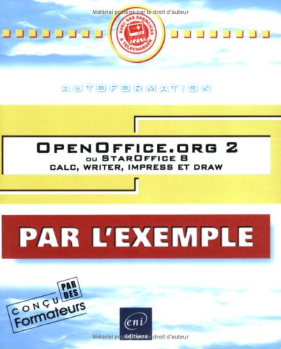 Open Office.org 2 : Ou StarOffice 8 Calc, writer, impress et draw