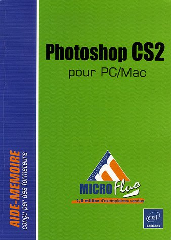 Photoshop CS2 : Pour PC/Mac