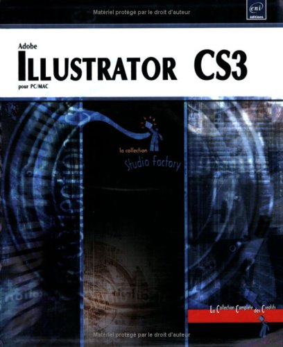 Illustrator CS3 - pour PC/Mac