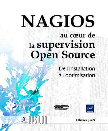 NAGIOS et la supervision Open Source - De l'installation à l'optimisation