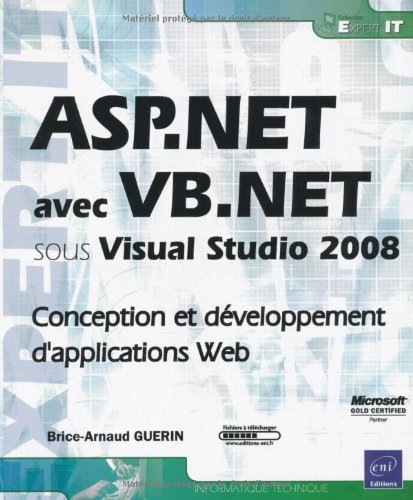 ASP.NET avec VB.NET sous Visual Studio 2008 - Conception et développement d'applications Web