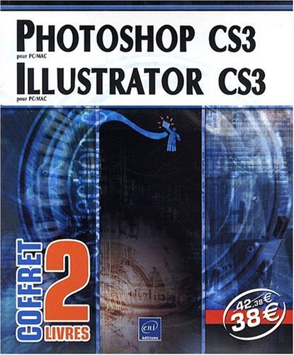 Photoshop CS3 et Illustrator CS3 - Coffret de 2 livres