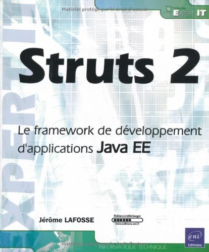 Struts 2 - Le framework de développement d'applications Java EE