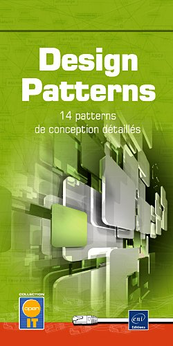 Design Patterns - Les 14 principaux patterns