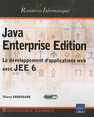 Java Enterprise Edition - Le développement d'applications web avec JEE 6