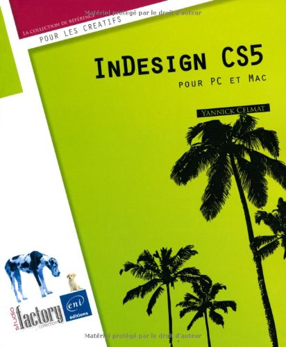 InDesign CS5 - pour PC/Mac