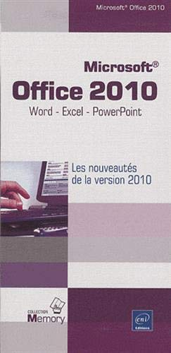 Microsoft® Office 2010 - Word, Excel et PowerPoint