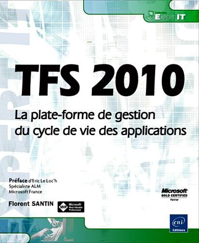 TFS 2010 - La plate-forme de gestion du cycle de vie des applications