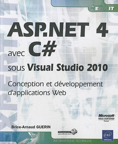ASP.NET 4 avec C# sous Visual Studio 2010 - Conception et développement d'applications Web
