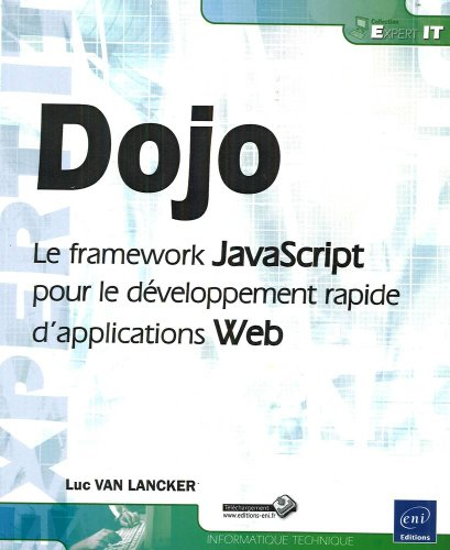 Dojo - le framework JavaScript pour le développement rapide d'applications Web