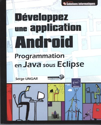 Développez une application Android - Programmation en Java sous Eclipse