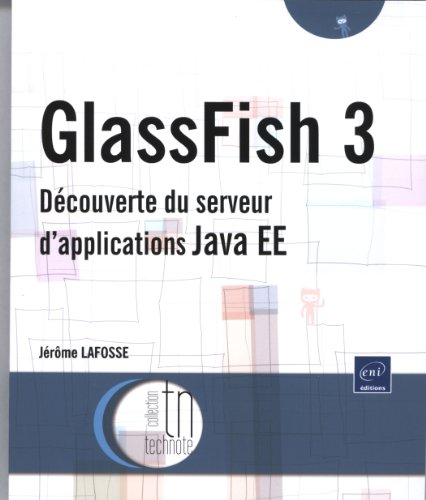 GlassFish - Découverte du serveur d'applications Java EE