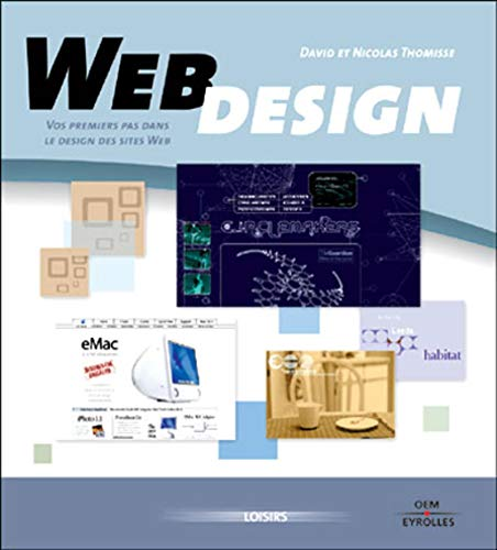 Web design volume 1 : Vos premiers pas dans le design de sites Web