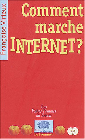 Comment marche Internet ?