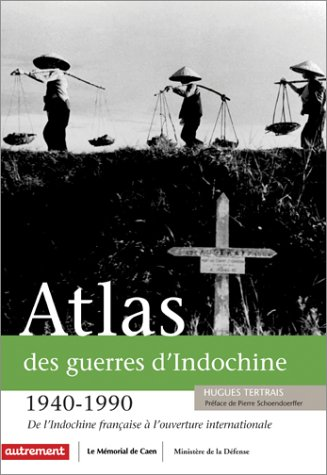 Atlas des guerres d'Indochine, 1940-1990