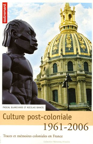 Culture post-coloniale 1961-2006