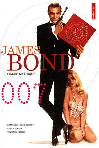 James Bond 007 : Figure mythique