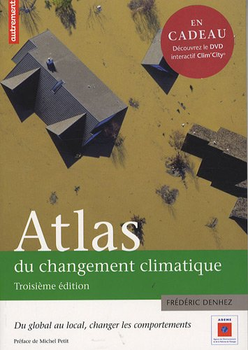 Atlas du changement climatique : Du global au local : changer les comportements (1DVD)