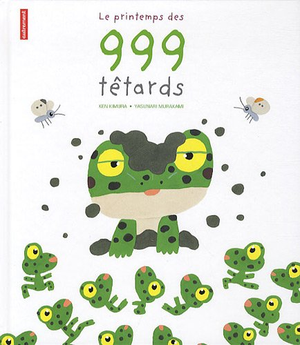 Le printemps des 999 têtards